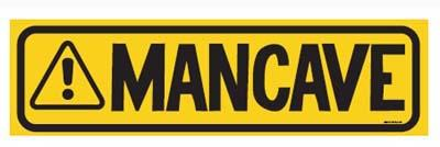 MAN CAVE - metal sign 24