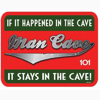 MAN CAVE -WHAT HAPPENS- Metal sign 12.5' X 16'