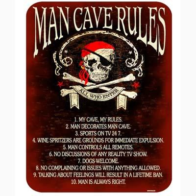 MAN CAVE  RULES- Metal sign 13' X 17'