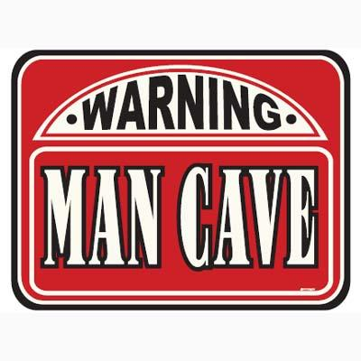 MAN CAVE -WARNING- Metal sign 17' X 13'