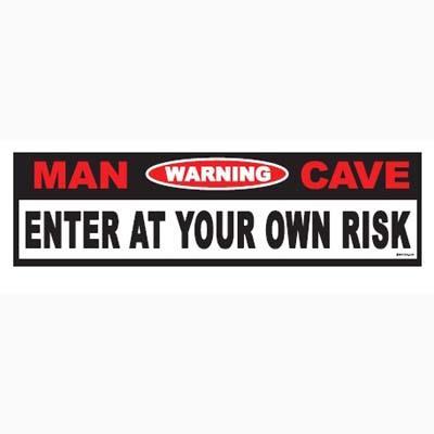 MAN CAVE WARNING - Enseigne de métal 24