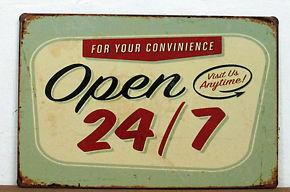 Metal Sign - Open 24/7 - 12'x8'