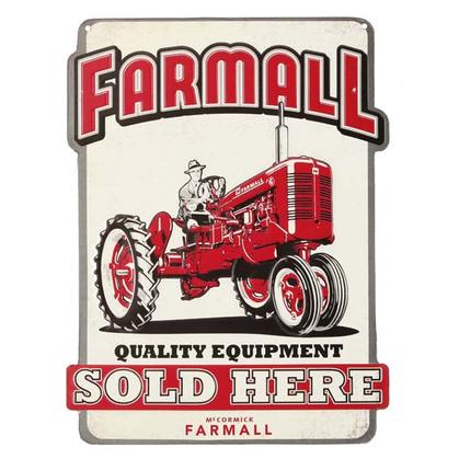FARMALL SOLD HERE EMBOSSED TIN SIGN 10