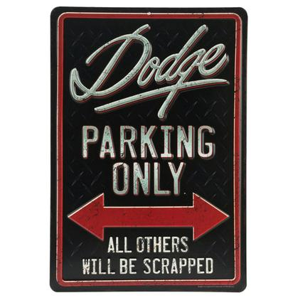 DODGE PARKING EMBOSSED TIN SIGN 9