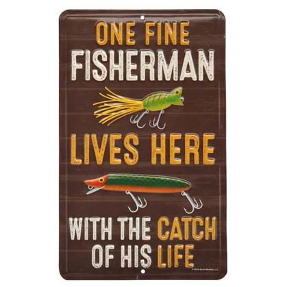 ONE FINE FISHERMAN EMBOSSED TIN SIGN (6