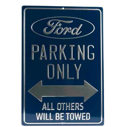 FORD PARKING ONLY METALLIC EMBOSSED TIN SIGN (10