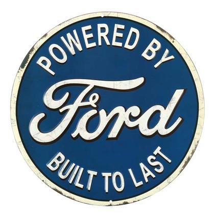 FORD BUILT TO LAST EMBOSSED TIN SIGN 12