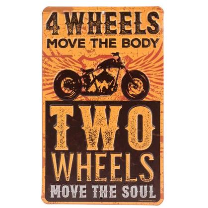 FOUR WHEELS EMBOSSED TIN SIGN 6x10