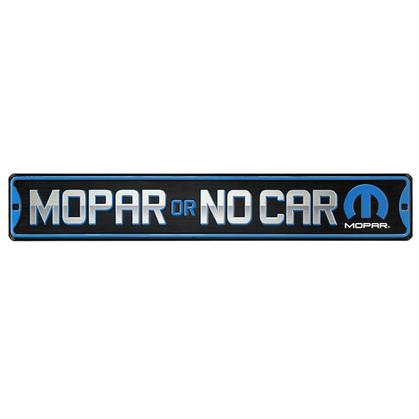 MOPAR OR NO CAR HIGH-GLOSS EMBOSSED TIN STREET SIGN 30