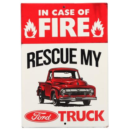 IN CASE OF FIRE RESCUE MY FORD EMBOSSED TIN SIGN 6.25