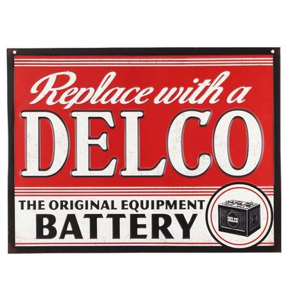 REPLACE WITH A DELCO EMBOSSED TIN SIGN 16