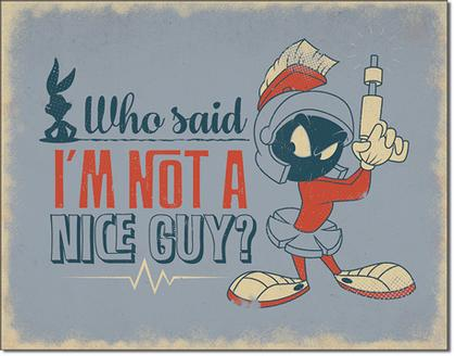 Marvin the Martian - Nice Guy