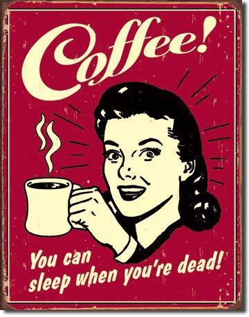 Coffee - Sleep when Dead