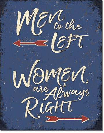 Men to the Left - Women are always right