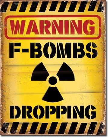 Warning F-Bombs Dropping