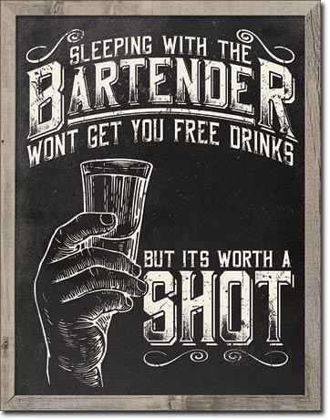 Bartender - Worth a Shot