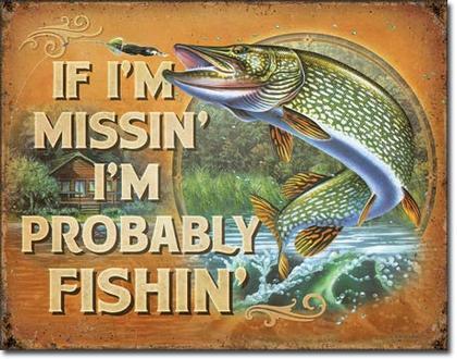 Probably Fishin