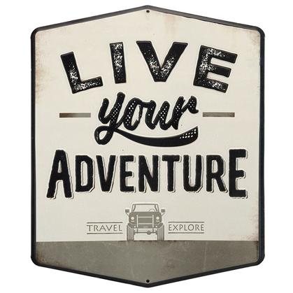 LIVE YOUR ADVENTURE EMBOSSED TIN SIGN 11x13