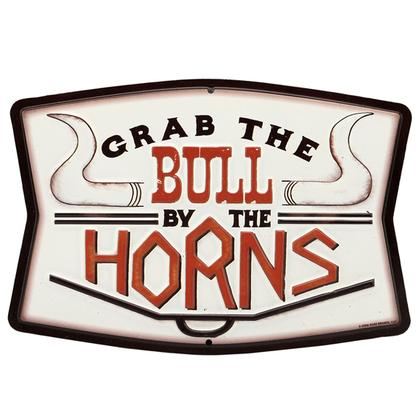 GRAB THE BULL BY THE HORNS RUSTIC EMBOSSED TIN SIGN 9x6