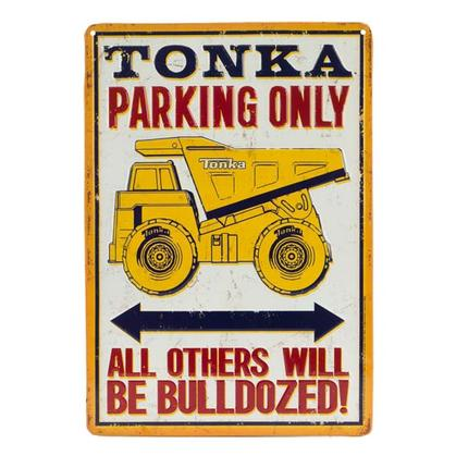 TONKA PARKING ONLY EMBOSSED TIN SIGN 9x13