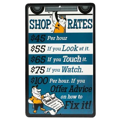 SHOP RATES BLUE EMBOSSED TIN SIGN 6x10