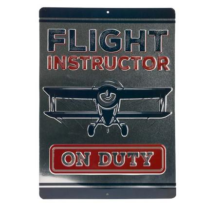 FLIGHT INSTRUCTOR EMBOSSED TIN SIGN