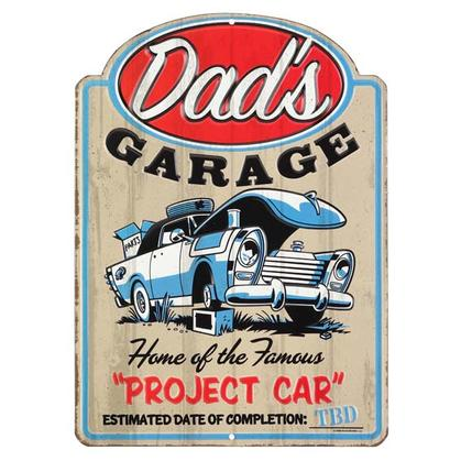 DAD'S GARAGE HOME OF THE PROJECT CAR TIN SIGN 9x13