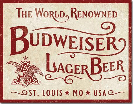 Budweiser - World Renowned