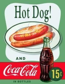 Hot Dog! And Coca-Cola