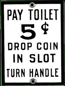 Pay Toilet Porcelain on Steel Sign