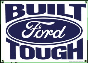 Ford Built Tough Porcelain on Steel Sign