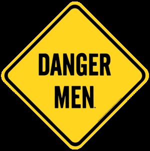 Danger Men Porcelain on Steel Sign