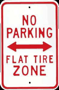 No Parking Flat Tire Zone
