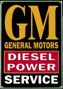GM Diesel Power Porcelain on Steel Sign
