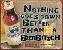 Nothing goes down better than a BierBitzch