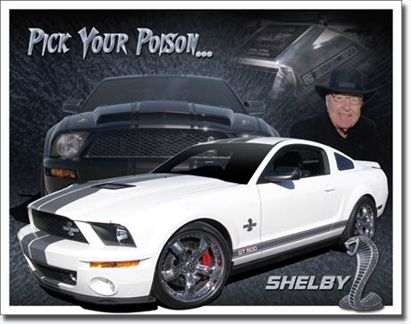 Shelby Mustang - Pick Your Poison...