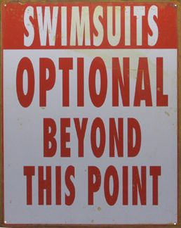 Swimsuits Optional Beyond This Point