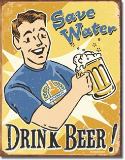 Schonberg - Save Water Drink Beer!