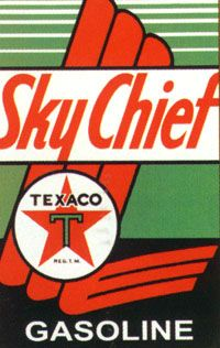 Sky Chief  Texaco Gasoline