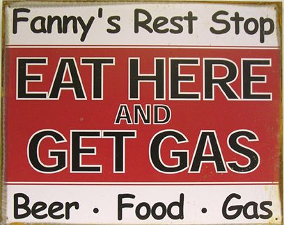 Fanny's Rest Stop - Eat Here And Get Gas